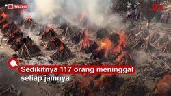Kematian Corona India Parah,Setiap Jam 117 orang tewas akibat Corona